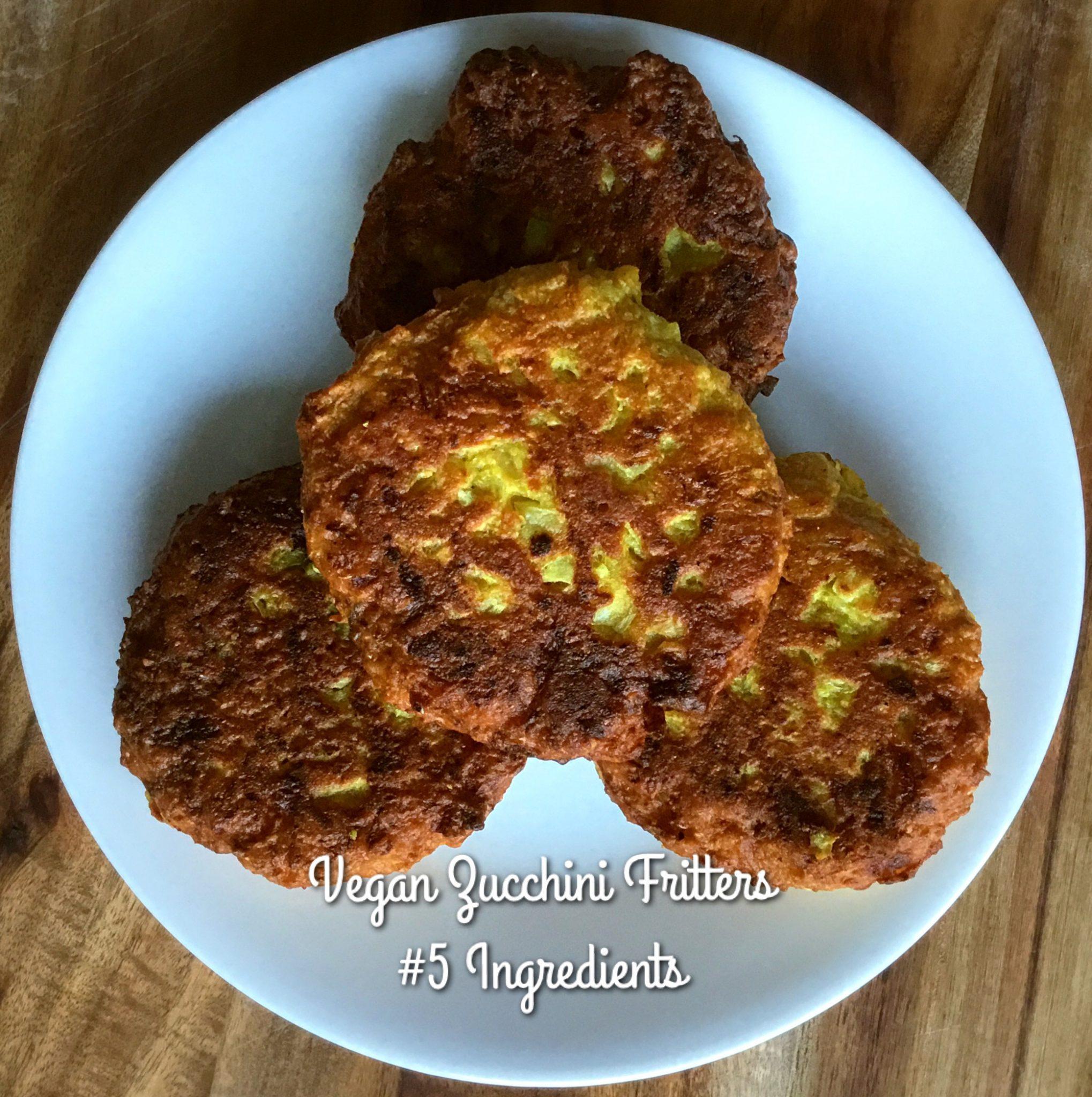Vegan Zucchini Fritters - 5 Ingredients